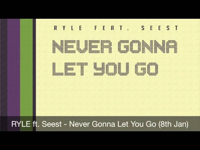 Ryle ft. Seest - Never Gonna Let You Go (Teaser)