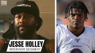 Jesse Holley Details Laṁar Jackson
