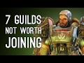 7 Guilds That Aren't Worth the Membership Fee