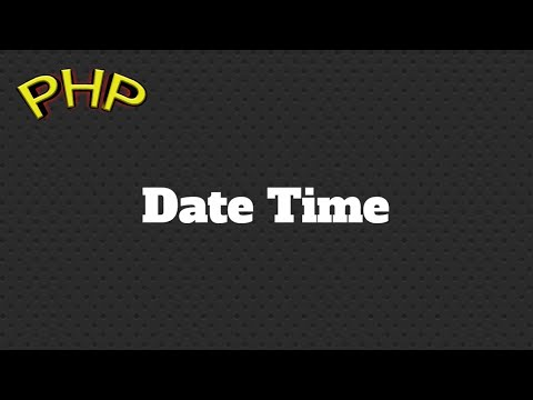 DateTime In Php| Timestamp(), Changing Date