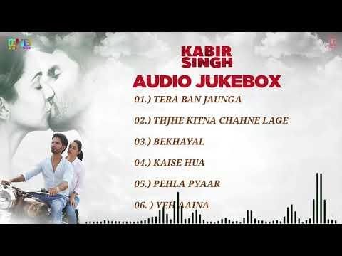Kabir Singh Movie Full Album Song Kabir Singh Audio Songs Jukebox  Shahid Kapoor, Kiara Advani