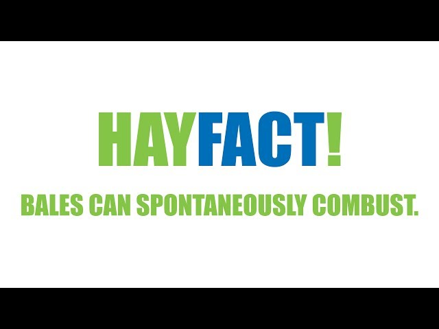 Hay Facts! - Bales Can Spontaneously Combust