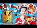 DIY EDIBLE KFC Nail Polish | EAT Fried Chicken Flavored Nail Polish | Made With Real Fried Chicken!