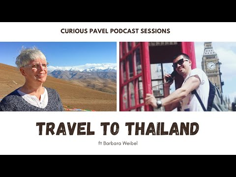 🇹🇭 PODCAST 016: Travel to Thailand ft Barbara Weibel (Hole In The Donut)