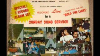 """""""Hold The Light""""  Rev Lawrence Roberts & The Angelic Choir"""