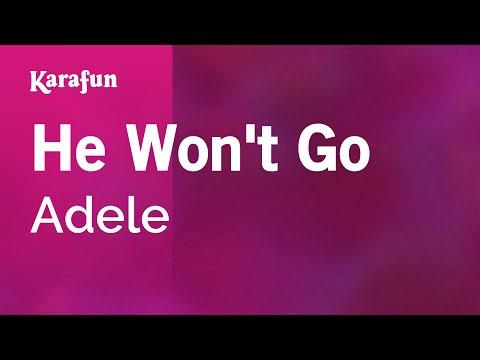 Karaoke He Won't Go - Adele *