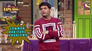 Kapil Highlights Some Habitual Problems - The K...