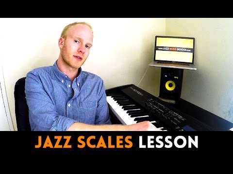 JAZZ SCALES LESSON: Everything you need to know