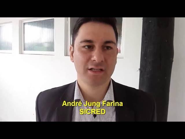 Depoimento André Jung Farina |SICRED| - RODADA DE NEGÓCIOS