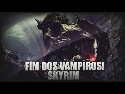 FIM DOS VAMPIROS! - SKYRIM #42
