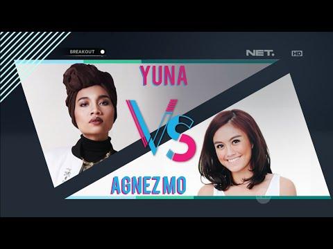 Breakout Versus - Yuna VS Agnez Mo