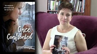 Once Confronted by Lynne Stringer