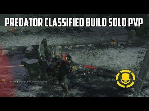 The Division - Predator Classified Build Solo PvP  #8 - Update 1.8.1