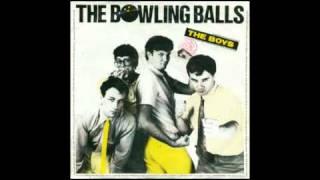 The Bowling Balls - The Boys
