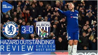 CHELSEA 3-0 WEST BROM || HAZARD OUTSTANDING || MORATA RETURNS