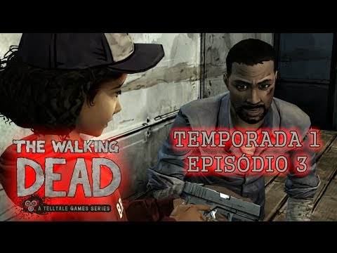 The Walking Dead : The Game - Temporada 1 - Episódio 3 [Tell