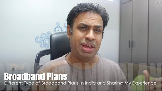 Internet Broadband Connections In India & My Experience
