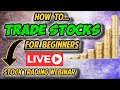 How To Trade Stocks - Stock Trading Webinar - Stocks and Options Trading For Beginners - Day Trading