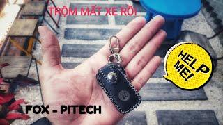 Giới thiệu Chống Trộm Xe Máy - Fox Pitech