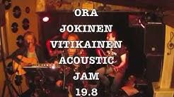 Ora-Jokinen-Vitikainen Acoustic Jam