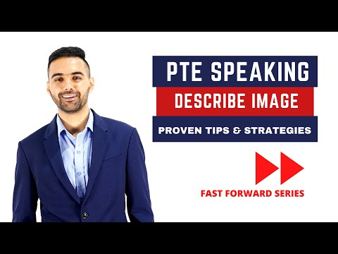 PTE Speaking | Describe Image | Proven Tips and Strategies | Language Academy PTE NAATI and IELTS