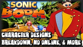 Sonic Boom - Character Designs Breakdown, No Online, & 3DS/Wii U Connectivity