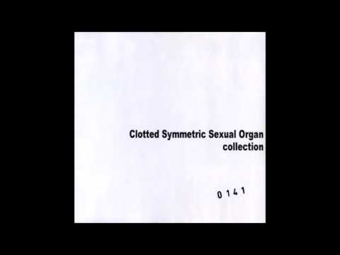 Clotted Symmetric Sexual Organ - Collection (2003) Full Albu
