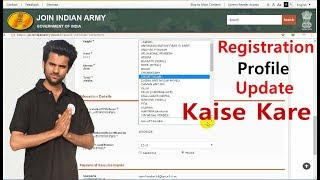 How to Update Indian Army Registration State Qualification , Aadhaar , Height  etc