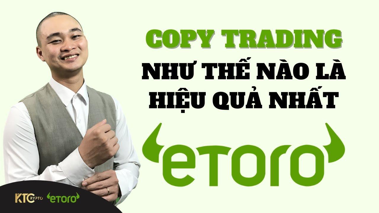 Kiếm Thu Nhập Thụ Động Từ Copy Trading Trên Etoro