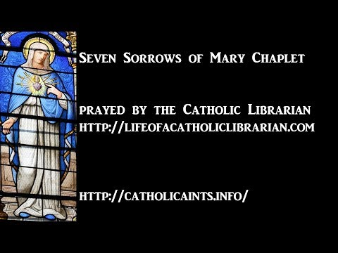 Seven Sorrows of Mary Chaplet