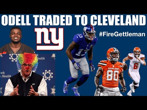 Odell Traded! Gettleman HAS NO PLAN (Reaction)