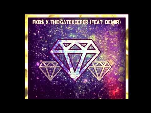 FKB$ x The Gatekeeper x Demir Jones: Diamonds
