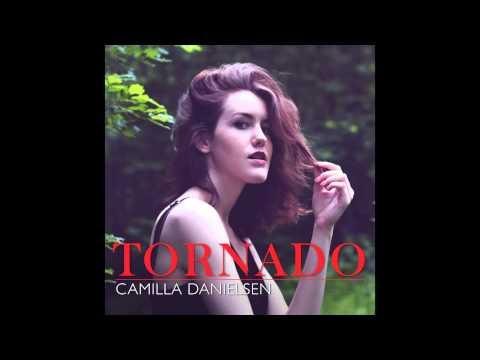 Camilla Danielsen - Tornado (Audio Only)