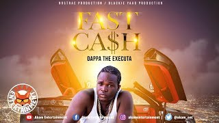 The Executa - Fast Cash [Cash Ap Riddim] October 2019