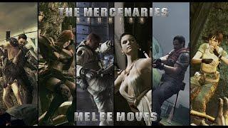 Resident Evil 5 PC: [Mercenaries Reunion/ Melee moves]