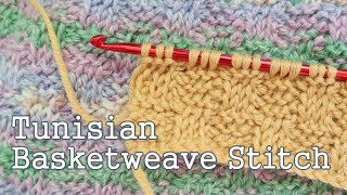 Tunisian Crochet Basket Weave Stitch
