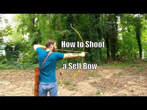 How to Shoot a Self Bow