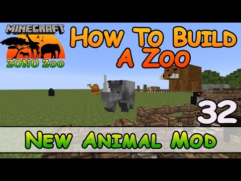 Zoo In Minecraft :: New Animal Mod :: How To Build :: E32:: Z One N Only