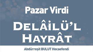 Delâilü& 39 l Hayrât Pazar Virdi İLK TV