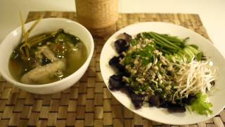Lao Food - Minced Chicken Salad, Chicken Soup, Sticky Rice