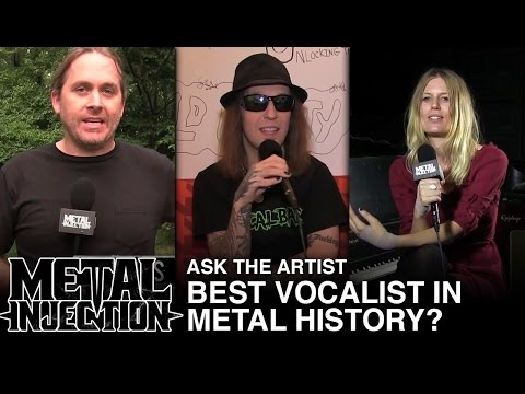ASK THE ARTIST: Best Vocalist in Metal History? | Metal Injection