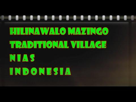 Indonesia Trip : Hilinawalo Mazingo Traditional Village Nias Indonesia, Mopon EN