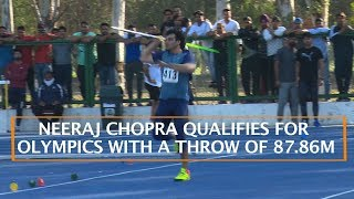 NEERAJ CHOPRA QUALIFIES FOR OLYMPICS WITH A THROW OF 87.86M