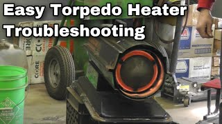 Torpedo Heater Troubleshooting and Repair - With Taryl