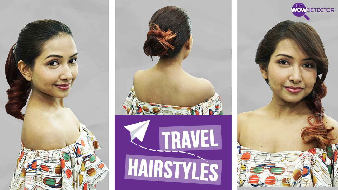 3 travel hairstyles tutorial | quick & easy hairstyles - youtube