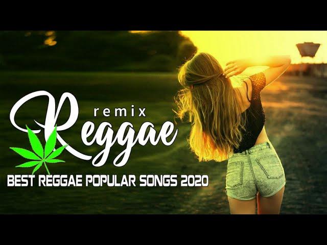 Top 100 Reggae Songs 2020 - Best Reggae Popular Songs 2020 - New Reggae Remix Music 2020