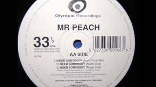 Mr.Peach - I Need Somebody (Frederick Jorio Mix No. 2) 1994