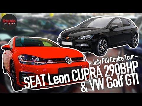SEAT Leon CUPRA & VW Golf GTI | July PDI Centre Tour | Stable Lease
