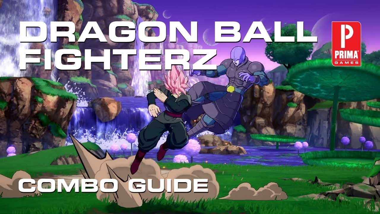 Dragon Ball FighterZ Combo Guide | Tips | Prima Games