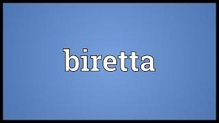 Biretta Meaning